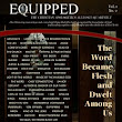 EQUIPPED Vol. 1 No. 2: The Word Became Flesh and Dwelt Among Us