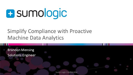 AWS and Sumo Logic Webinar: Simplify Compliance with Proactive Machin…