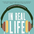 Review ~ In Real Life by Jessica Love         |          Anatea's Bookshelf