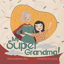 My Super Grandma by Markkizaac Mago Children's Book Review