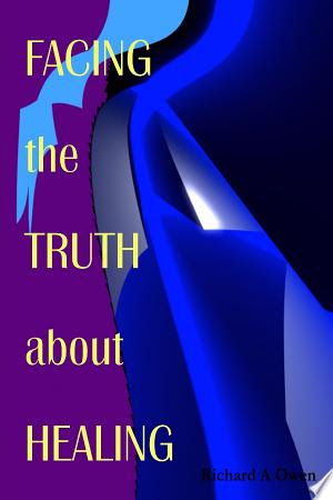 Xavier Books: Download Facing the Truth About Healing PDF Free