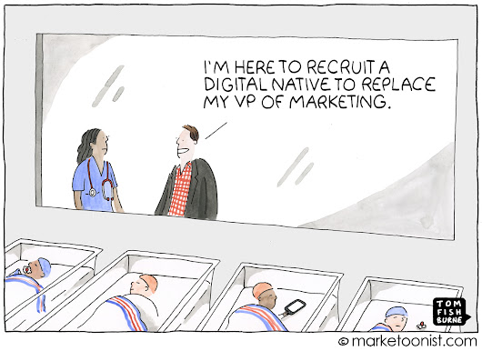 Digital Natives cartoon | Marketoonist | Tom Fishburne