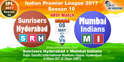 IPL 2017 SRH vs MI Match48 Live Stream Video