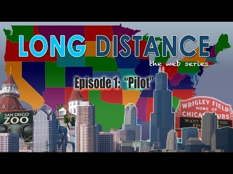 Video on Long Distance - The Web Series