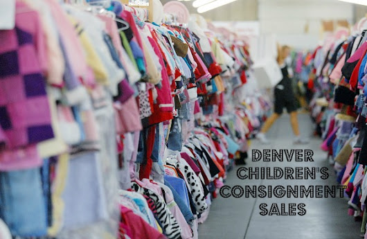 Denver Children's Consignment Sales Spring 2018 | Mile High Mamas