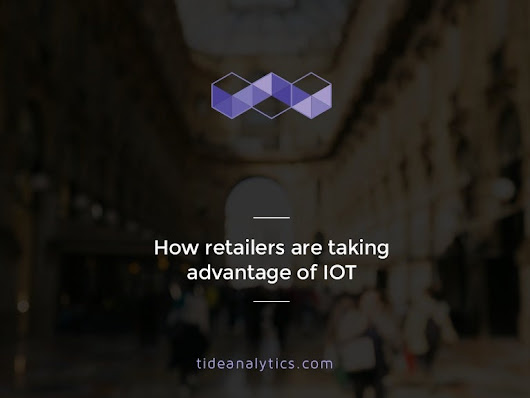 How retailers are taking advantage of iot