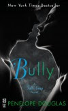 Bully: The Fall Away Series - Penelope Douglas