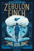 Title: Empire Decayed (The Death and Life of Zebulon Finch Series #2), Author: Daniel Kraus