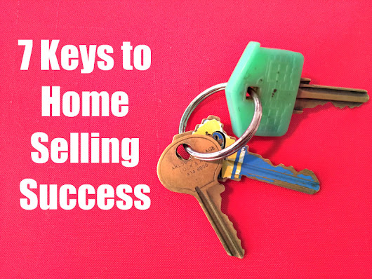 7 Top Home Selling Tips