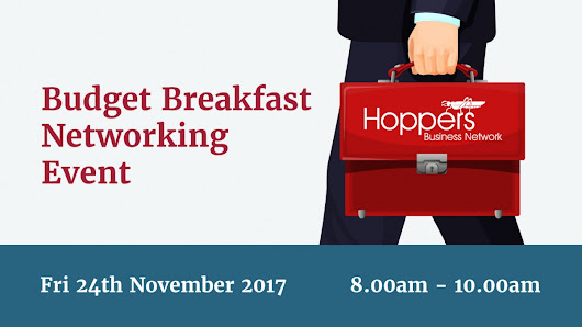 Invite to Hoppers Business Network's Budget Breakfast (24/11/17)