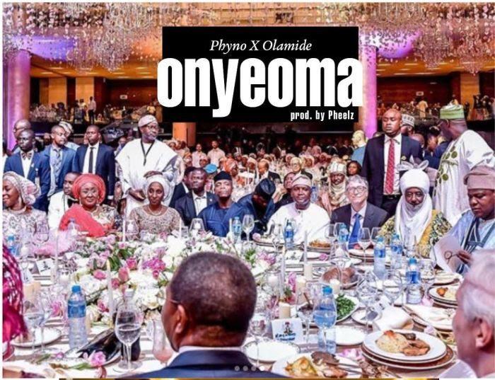 [Music] Phyno x Olamide – Onyeoma (Prod. by Pheelz)