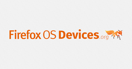 Every Firefox OS smartphone and tablet at a glance