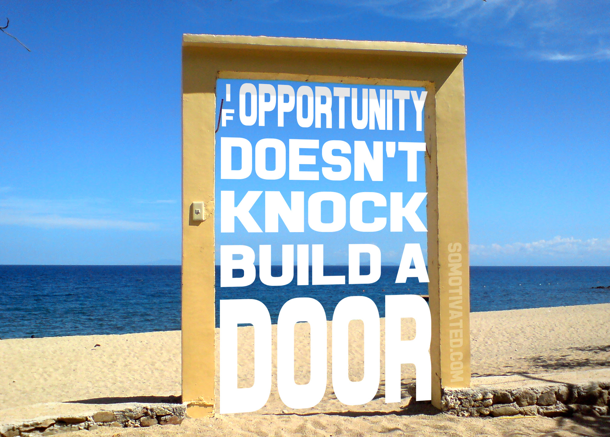 Build A Door So Motivated