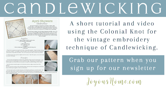 Candlewicking Embroidery Tutorial | Joyous Home