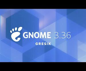 """GNOME 3.36: """"Gresik"""" rilasciato ufficialmente"""