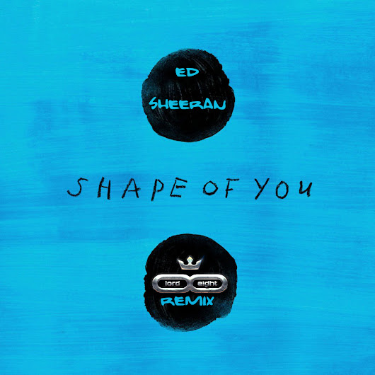 Ed Sheeran - Shape of you (Dance Rmx LOrd & Eight) Uploaded by sebastian.jarmolski at Your Listen