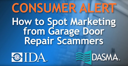 Consumer Advice Part 3: How to Spot Marketing from Garage Door Repair Scammers