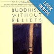 Buddhism Without Beliefs: A Contemporary Guide to Awakening: Stephen Batchelor: 9781573226561: Amazon.com: Books