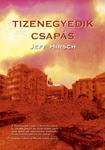 Jeff Hirsch: Tizenegyedik csapás