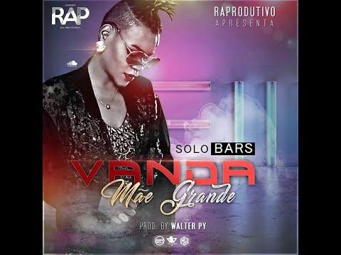 Vanda MãeGrande - Solo Bars (Prod. Walter Py) [2020]