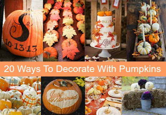 20 Ways To Decorate Your Wedding With Pumpkins - Rustic Wedding Chic