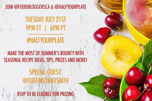 Twitter Party! Filling Half Your Plate This Summer | Food Bloggers of Canada
