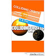 COLLIDING ORBITS: DAY ONE (First 5 Chapters) eBook: T. S. Fox: : Kindle Store