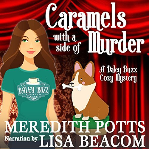 Caramels with a Side of Murder (Book Two)