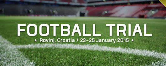Football Trial in Croatia (Rovinj): 23 – 25 January 2015
