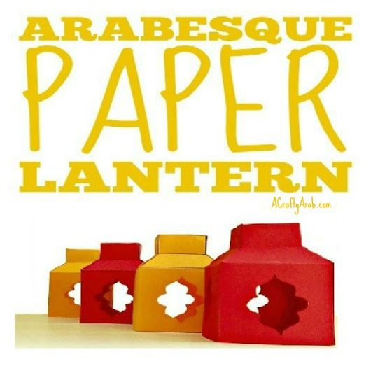 Arabesque Paper Lanterns {Printable} by A Crafty Arab