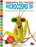 Microcosmo 3D - con Occhiali 3D