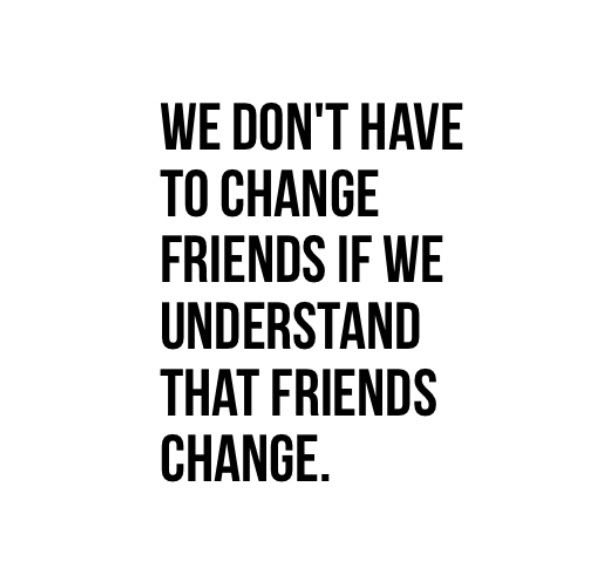 Sad Quotes About Friends Changing Daily Inspiration Quotes