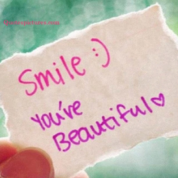 Be Your Own Kind Of Beautiful Smile Quotespicturescom