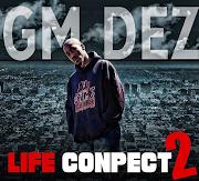 """GM Dez - """"Life Concept 2"""""""