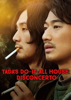 Tada's Do-It-All House: Disconcerto