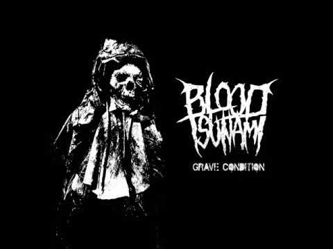 Grave Condition - Blood Tsunami
