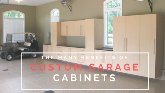 The Many Benefits of Custom Garage Cabinets