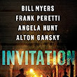 Invitation: Cycle One of the Harbingers Series by Bill Myers, Frank Peretti, Angela Hunt, and Alton Gansky