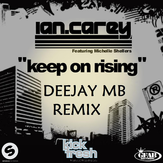 KEEP ON RISING (DEEJAY MB REMIX)