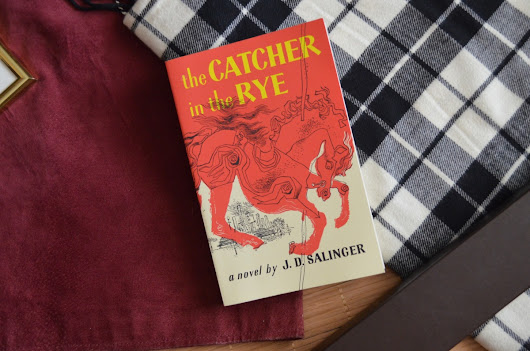 August Reads: CATCHER IN THE RYE by J. D. Salinger