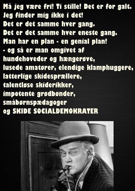 Sagt af Egon Olsen, om socialdemokrater og andet godtfolk