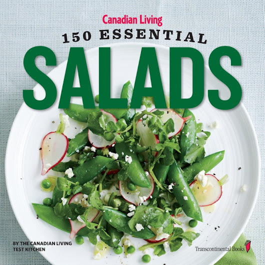 Enter To Win 1 of 5 Copies of Canadian Living: 150 Essential Salads | UrbanMoms