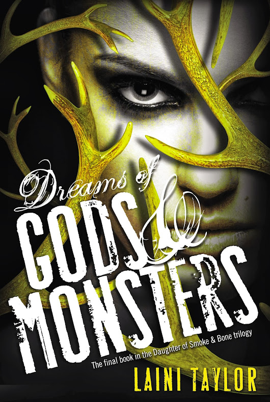 #FridayReads: Dreams of Gods and Monsters by Laini Taylor
