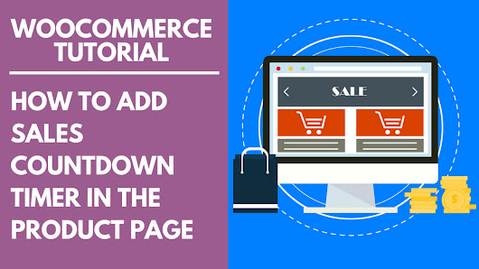 WooCommerce Tutorial: How to Add Sales Countdown Timer in the Product Page - AxlMulat.com