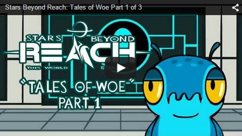 Stars Beyond Reach: First Video and Tales of Woe Part 1 of 3