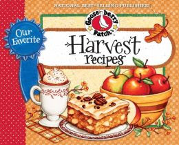Our Favorite Harvest Recipes Cookbook: From tailgating and hayrides, to apple picking and pumpkin carving...there are so many wonderful reasons for getting together with family & friends!