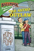 The Astro Outlaw by David A. Kelly