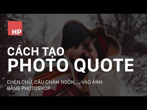 Thiết kế Photo Quote bằng photoshop