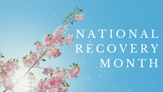 President Declares September to be National Alcohol and Drug Addiction Recovery Month
