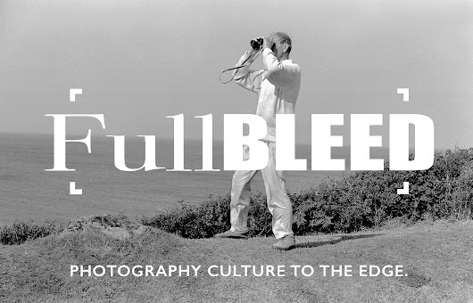 BJP to co-produce FullBleed, a film channel on photography (British Journal of Photography)